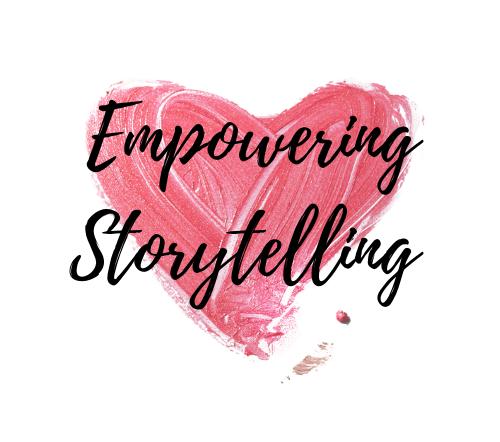 EMPOWERING STORYTELLING